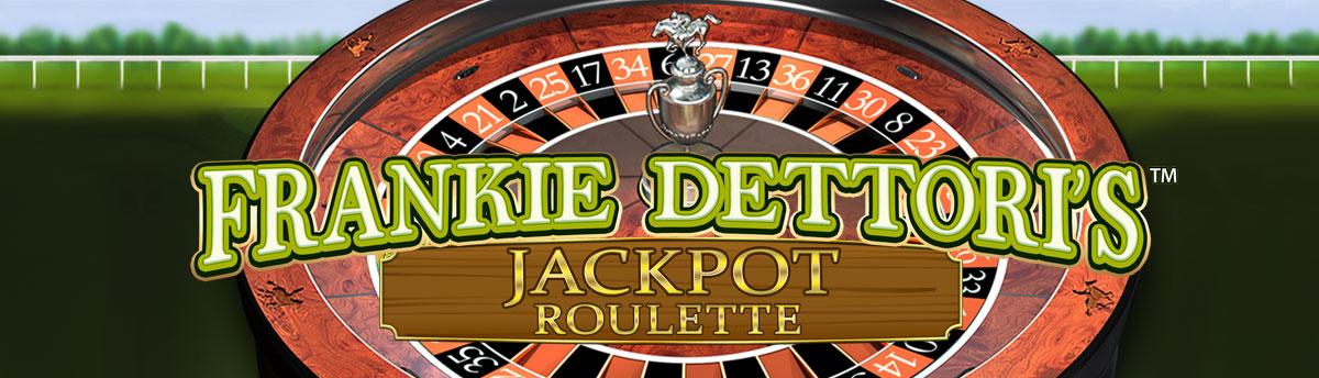 Casinò Online FRANKIE DETTORI'S JACKPOT ROULETTE™