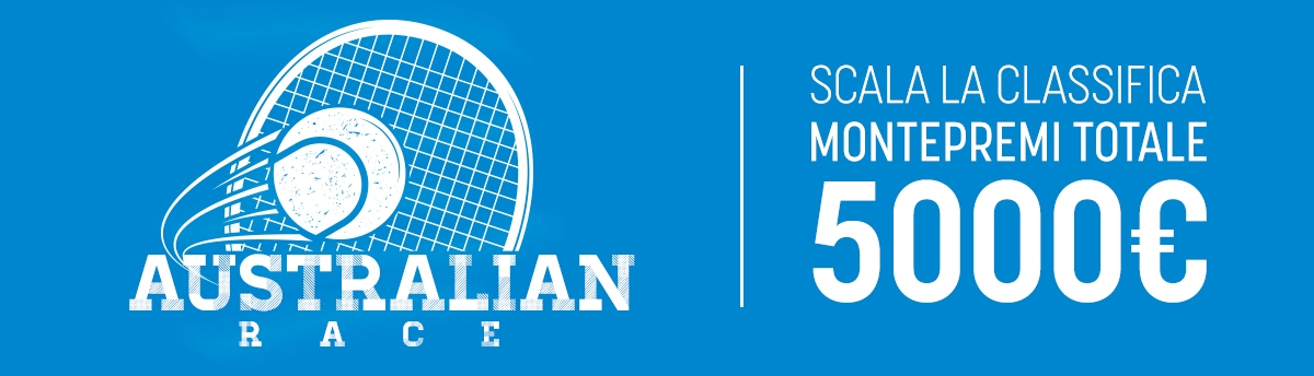 L'AUSTRALIAN OPEN ti lancia in CLASSIFICA con un montepremi da 5.000€